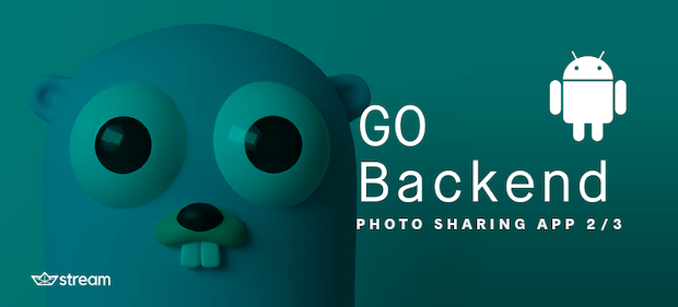Power your Photo Sharing App with this GO backed