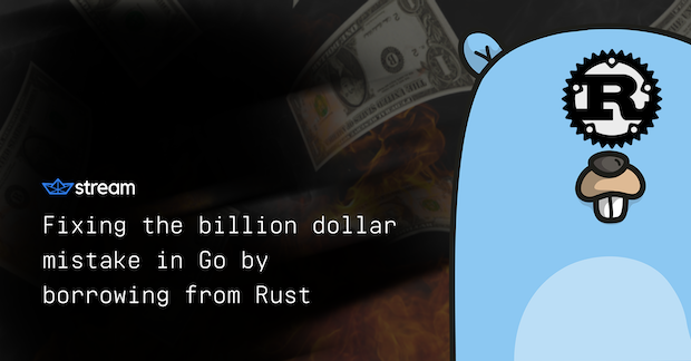 Fixing the billion dollar mistake in Go by borrowing from