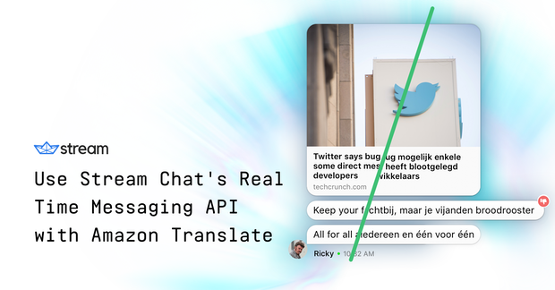 Use Stream Chat's Real Time Messaging API with Amazon